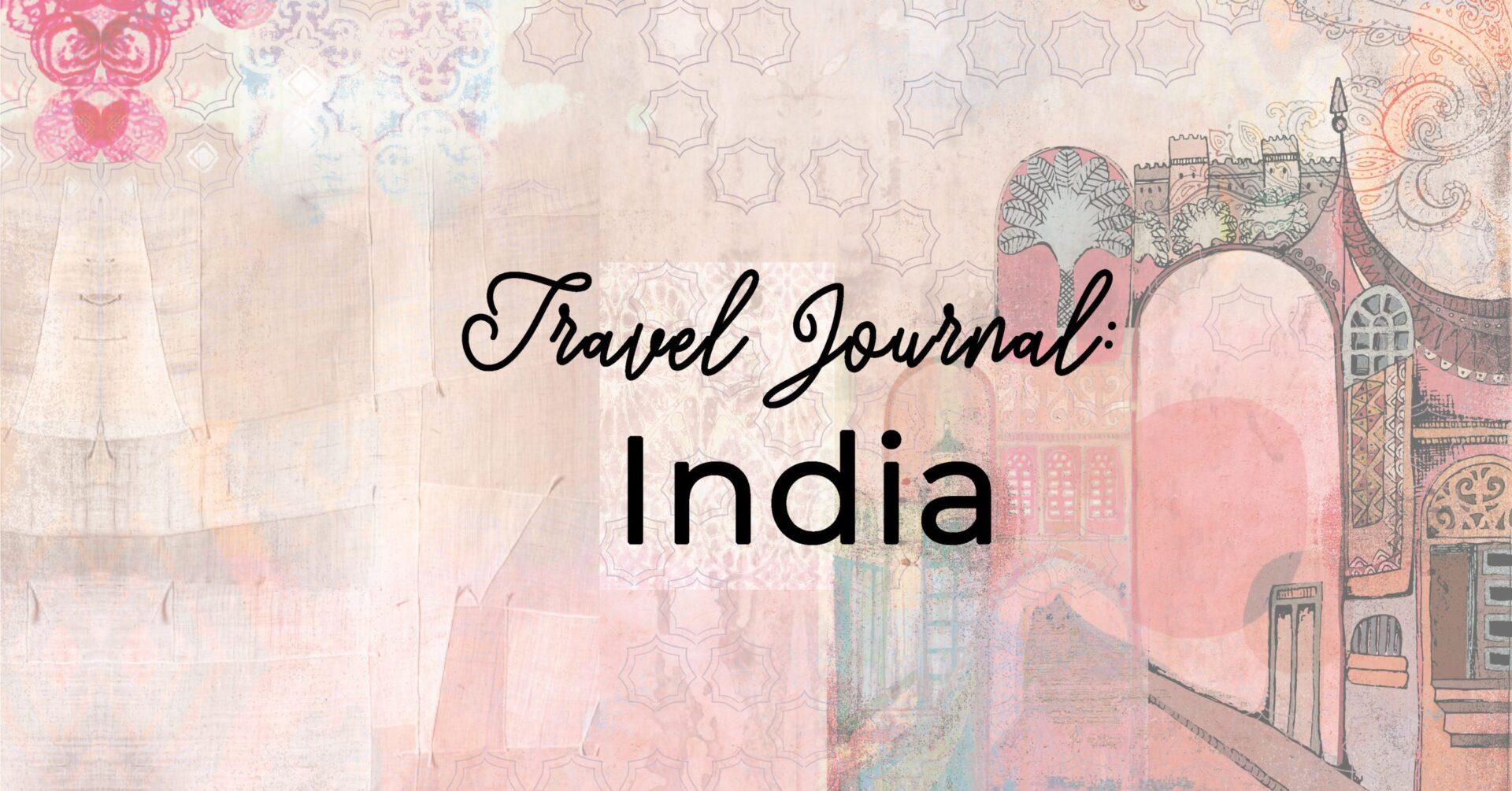 Travel Journal: India (III)