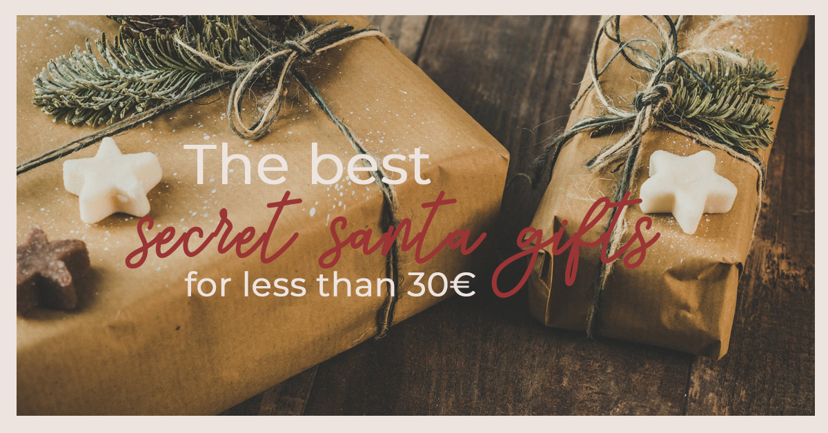 The Best Secret Santa Gifts For Less Than 30€